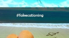 Fakecationing: Der neue Social Media- und Urlaubstrend