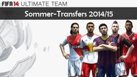 FIFA 14 Ultimate Team: Sommer-Transfers 2014/2015 durch Update