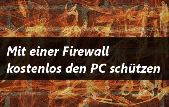 Mit einer Firewall kostenlos den PC schützen