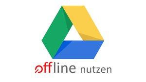 Google Drive offline nutzen – so geht's
