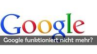"""""""Hilfe, Google funktioniert nicht!"""" – Lösungen und Hilfe"""
