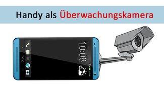 Handy als Überwachungskamera nutzen – so einfach geht's
