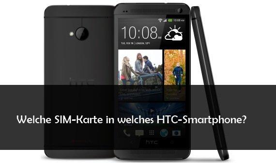 Welche SIM-Karte für das HTC One, One M8, One Mini und One Max?