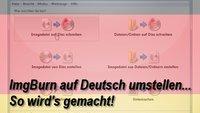 ImgBurn auf Deutsch umstellen in einfachen Schritten