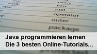 Java-Programmieren lernen: Die 3 besten Online-Tutorials