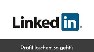 LinkedIn: Profil löschen – so geht's