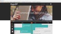 Am PC fernsehen: mit Magine TV kostenlos
