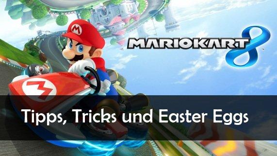 Mario Kart 8: Tipps, Tricks und Easter Eggs
