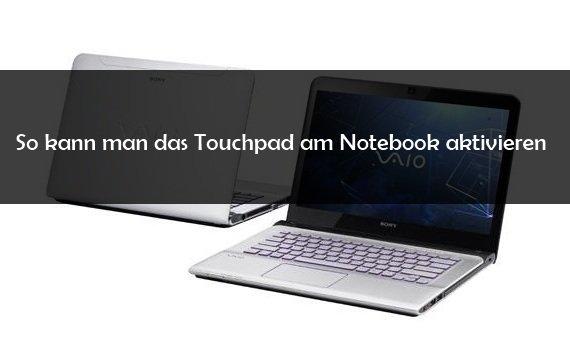 Touchpad aktivieren auf dem Notebook