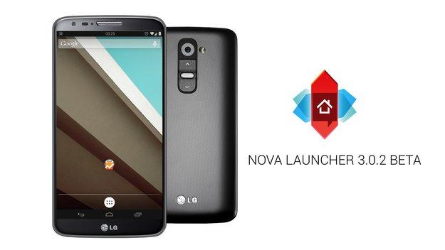 Nova Launcher: Neue Beta-Version 3.0.2 bringt Android L-Optik
