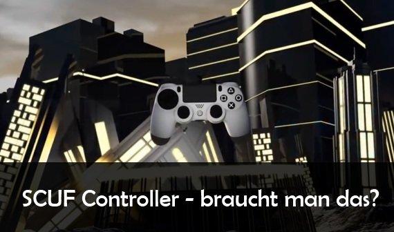 SCUF Controller: Das Gamepad für Pro-Gamer oder überflüssiger Schnickschnack?