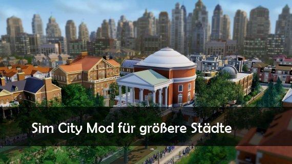 Sim City Mod für größere Städte