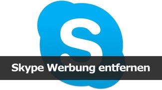 Skype: Werbung entfernen – So geht's auch mit neuer Version