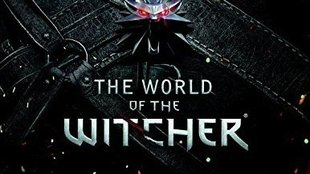 The World of The Witcher: Kompendium zur Reihe erscheint 2015