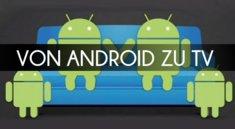 Mit Miracast das Android-Bild auf TV streamen