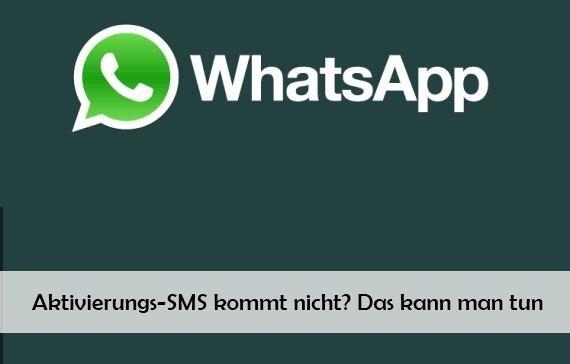 WhatsApp aktivieren geht nicht - das kann man tun