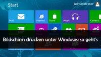 Bildschirm drucken unter Windows (XP, Vista, 7 und 8)