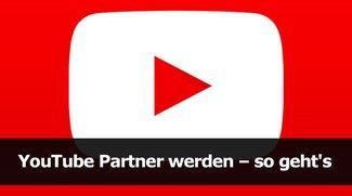 YouTube Partner werden – so geht's