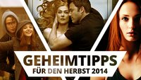 Die Kino-Geheimtipps für den Herbst: Independent-Filme 2014
