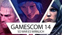 gamescom 2014: Highlights, Nervensägen und viele neue Spiele!