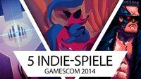 gamescom 2014: Die 5 besten Indie-Spiele der Messe