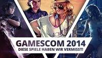 gamescom 2014: 10 Spiele, die mit Abwesenheit geglänzt haben!