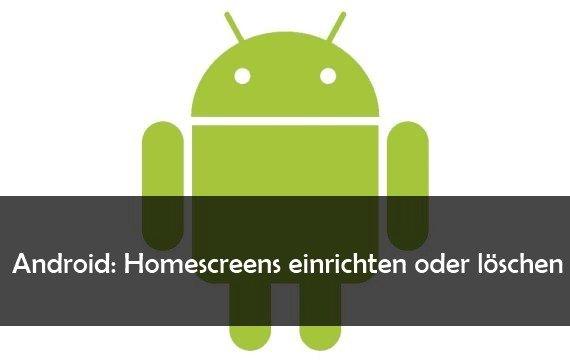 Android: Homescreen festlegen, ändern und löschen