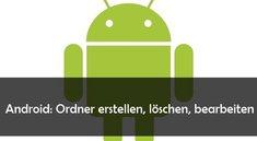 Android: Ordner erstellen und Inhalte verschieben