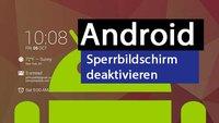 Android ohne Lockscreen: Sperrbildschirm deaktivieren – so geht's