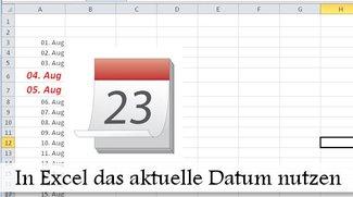 Excel: Aktuelles Datum ausgeben und markieren