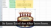 So kann Excel das Alter berechnen