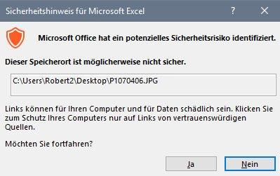 Unter Umständen zeigt Excel den Hinweis an, wenn ihr einen Link zu einer Datei öffnet.
