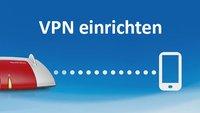 Fritzbox: VPN-Verbindung einrichten zu Android & Windows 10 – Anleitung