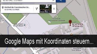 Google Maps Koordinaten ermitteln und eingeben