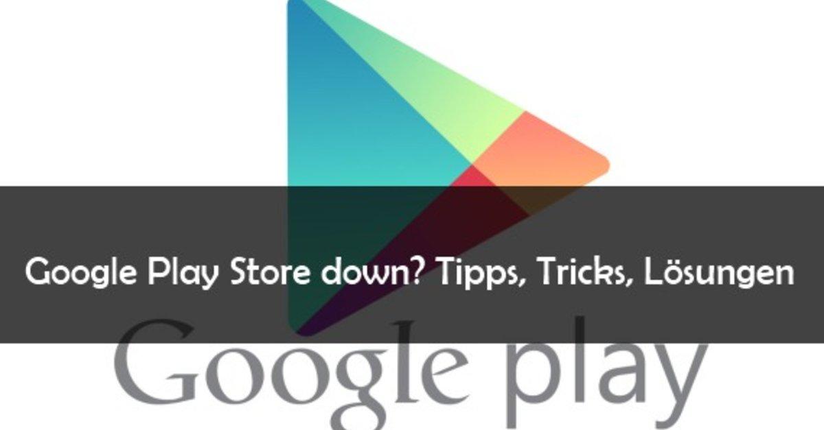 google play store down was tun wenn der store offline ist giga. Black Bedroom Furniture Sets. Home Design Ideas