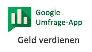 Google Umfrage-App: Mit Umfragen PlayStore-Guthaben verdienen