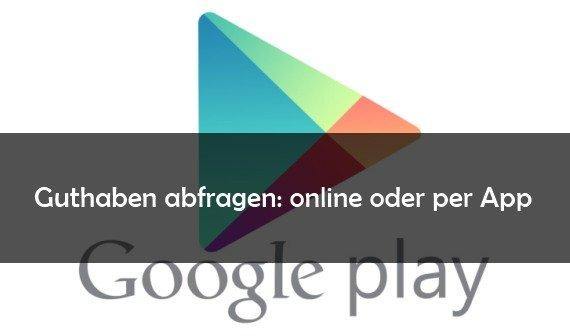 Google Play Store: Guthaben abfragen und anzeigen lassen