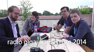 gamescom 2014: radio giga special