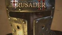 Stronghold Crusader 2: Alle Infos zur Echtzeit-Strategie-Fortsetzung