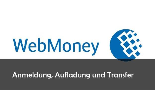 Webmoney Deutschland Anmelden
