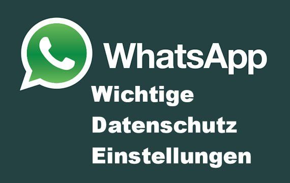 Tipp: WhatsApp Datenschutz-Einstellungen