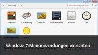 Windows 7 Minianwendungen einrichten und installieren: Anleitung