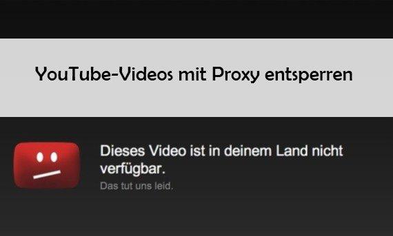 YouTube mit Proxy: Videos manuell entsperren