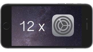 12 wichtige Einstellungen in iOS für iPhone, iPad und iPod touch