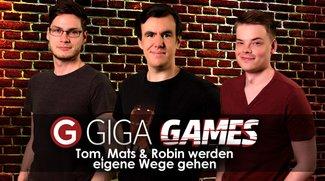 GIGA GAMES: Tom, Mats & Robin werden eigene Wege gehen - eine Ankündigung