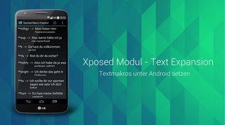 Text Expansion: Automatische Textersetzungen per Makro als Xposed-Modul