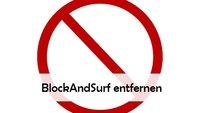 BlockAndSurf entfernen: so geht's in Firefox, Google Chrome und im IE