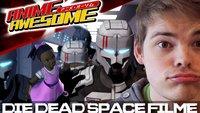 Anime Awesome: Dead Space-Filme - CGI-Grafik aus der Hölle