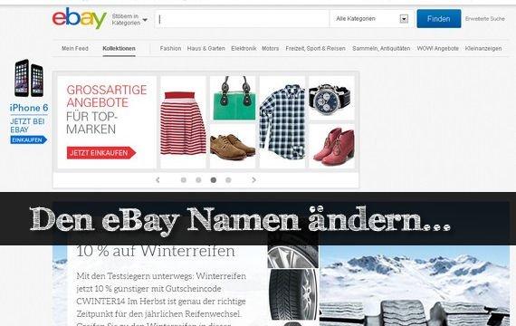 Den eBay Namen ändern - so wird's gemacht!
