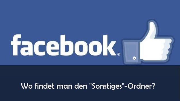 """Facebook: """"Sonstige""""-Nachrichten auf Smartphone und Tablet lesen"""